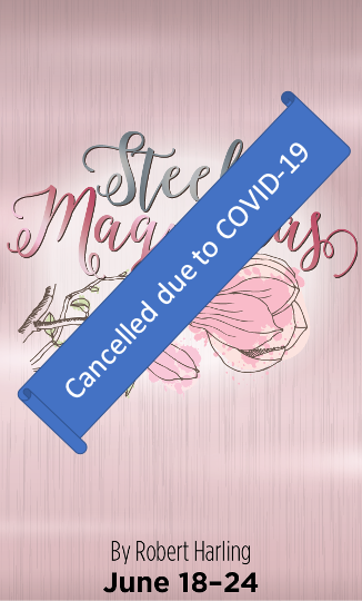 Steel Magnolias Cancel